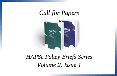 Call for Papers – HAPSc Policy Briefs Series (Vol 2, Issue 1)