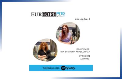 EUREOPE Pod #4 – Πολιτισμός: Μια σύντομη ανασκόπηση